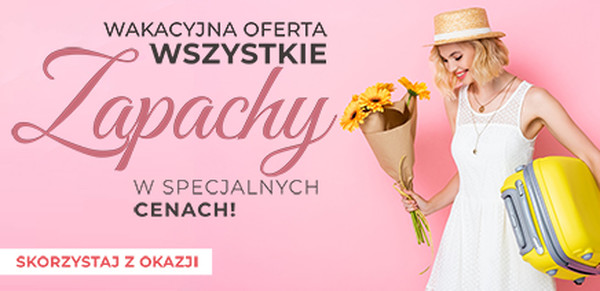 2021.07.26-2021.08.08 Zapachy